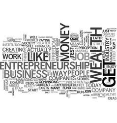 why entrepreneurship is the way to wealth text vector image vector image