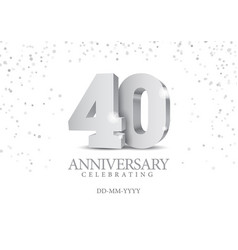 anniversary 40 silver 3d numbers vector image