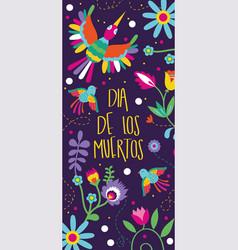 dia de los muertos card with lettering and birds vector image