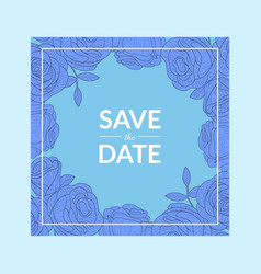 save the date blue invitation card template with vector image