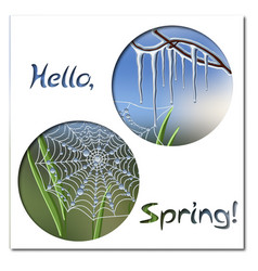 Hello spring greeting card template with icicles vector