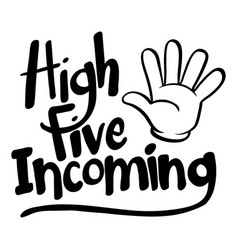 Word expression for high five incoming vector