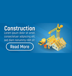 construction concept banner isometric style vector image