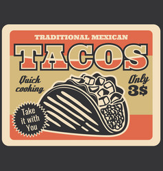 mexican cuisine fast food taco with meat cheese vector image