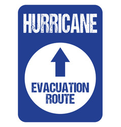 Hurricane evacuation route road sign rough letters vector