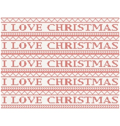 knitted background i love christmas vector image