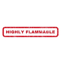 Highly Flammable Rubber Stamp vector image