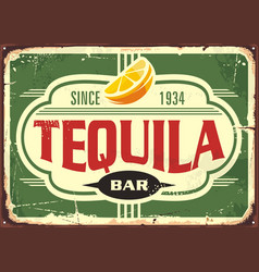 tequila bar vintage tin sign for mexican tradition vector image
