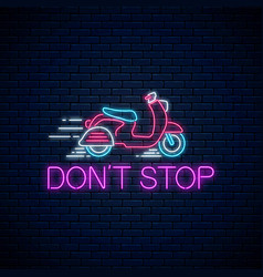 Dont stop - glowing neon inscription phrase vector