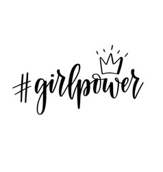 girl power hashtag motivational feminist vector image