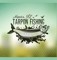 Tarpon fishing emblem on blur background vector