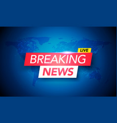 Breaking news live on world map background vector