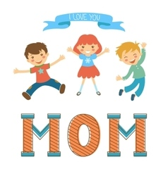 Cute mothers day postcard withkids jumping over a vector