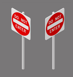 do not enter isometry road sign vector image
