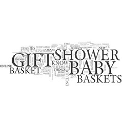Baby shower gift baskets gifts for the perfect vector