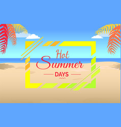 hot summer days on tropical beach vector image