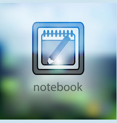 icon notebook on a blurred background vector image