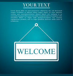 hanging sign with text welcome on blue background vector image