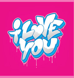 I love you font in graffiti style vector