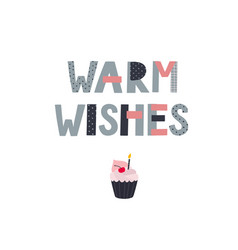 Warm wishes celebrate lettering card vector