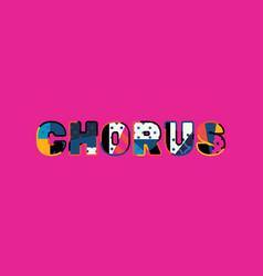 Chorus concept word art vector