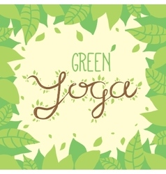 Green yoga nature lettering on leaves background vector image vector image
