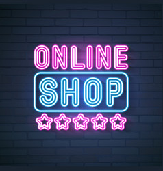 Online shop neon sign bright signboard light vector