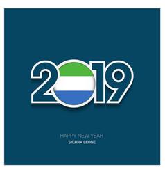 2019 sierra leone typography happy new year vector