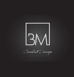 bm square frame letter logo design with black and vector image