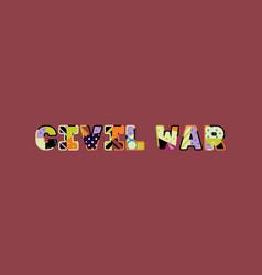 civil war concept word art vector image
