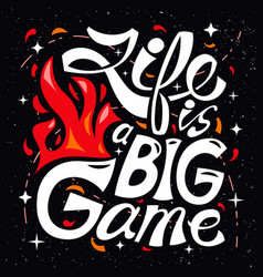 life is a big game hand drawn vector image