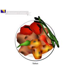 Sahan food of bosnia and herzegovina vector