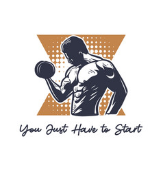 T shirt design you just have to start with body vector