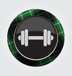 button with green black tartan - dumbbell icon vector image vector image
