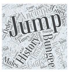 The history of bungee jumping word cloud concept vector