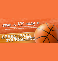 basketball tournament ad flyer realistic vector image