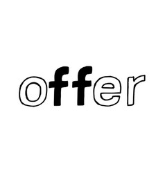 offer - isolated hand drawn lettering vector image