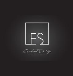 Es square frame letter logo design with black and vector