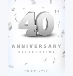 40 years silver number anniversary celebration vector image