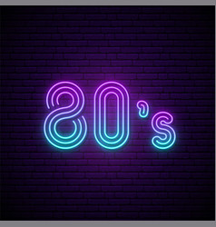 80s neon sign 80s retro style neon signboard vector image