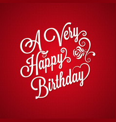 birthday vintage lettering background vector image