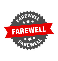 Farewell sign farewell circular band label round vector