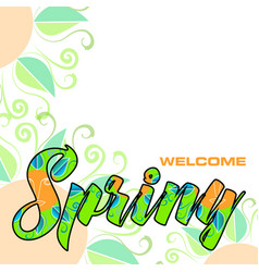Welcome spring abstract background vector