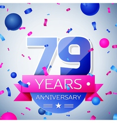 Seventy nine years anniversary celebration on grey vector image vector image
