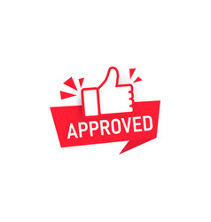approved banner label with thumbs up icon badge vector image