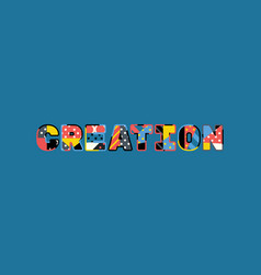 creation concept word art vector image