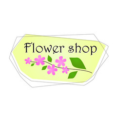 for flower shop with pink small vector image