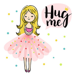 Little girl is cuddeling yourself hug me text vector