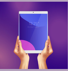 Hands holding realistic white tablet vector