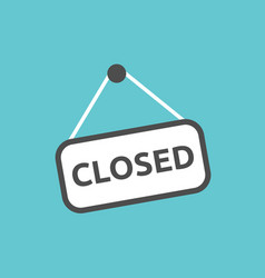 Closed sign hanging vector